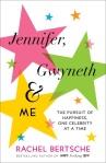 Jennifer Gwyneth and Me